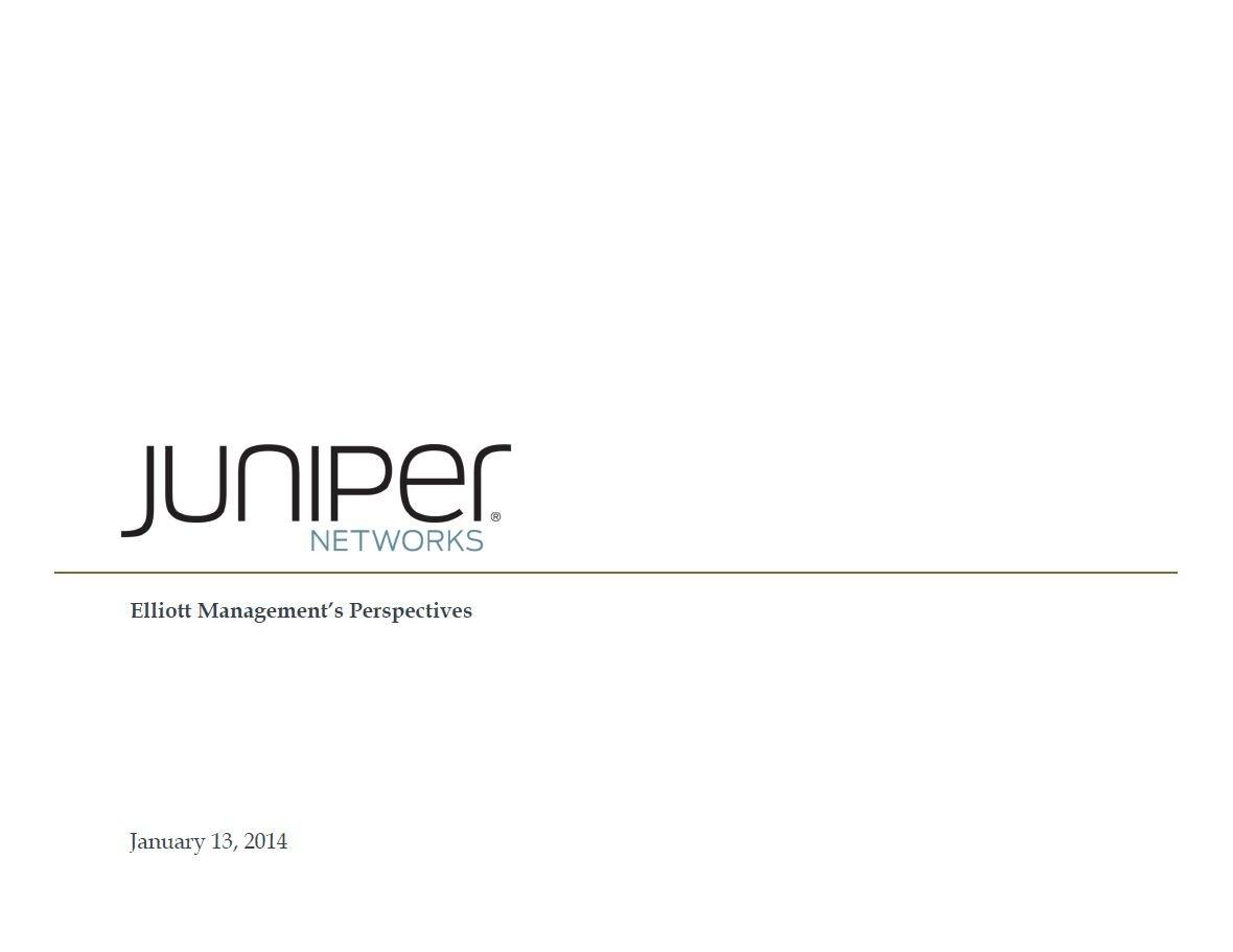 Elliott Juniper Networks Presentation (Jan-2014)