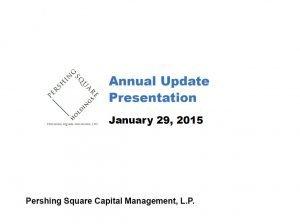 Pershing Square 2014 Annual Update Presentation (Jan-2015)