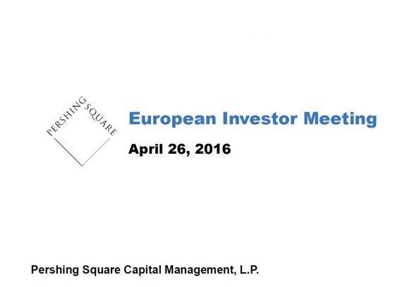 Pershing Square European Investor Meeting