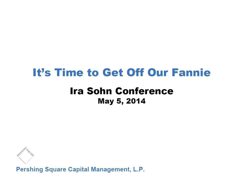 Pershing Square Fannie & Freddie Presentation (May-2014)