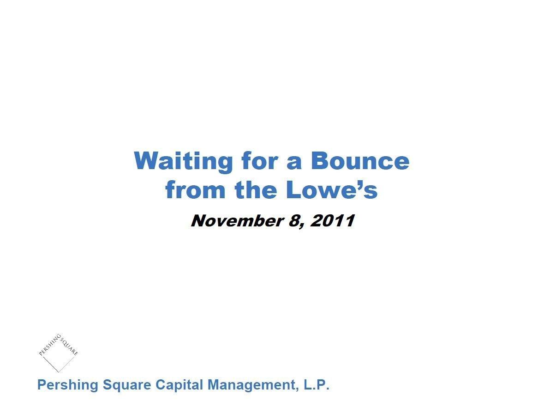 Pershing Square Lowe's Presentation (Nov-2011)
