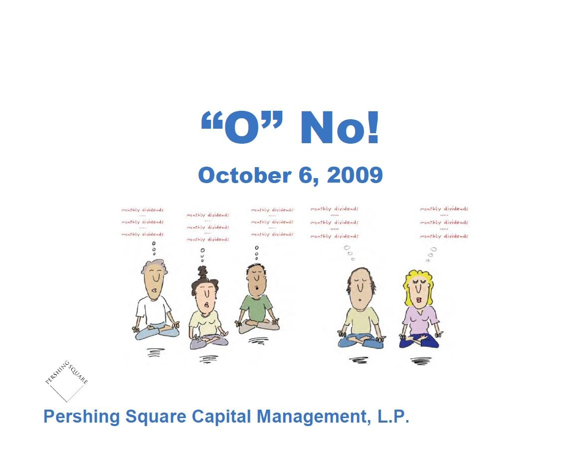 Pershing Square Realty Income Presentation (Oct-2009)