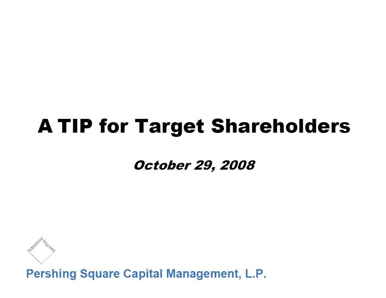 Pershing Square Target First Presentation (Oct-2008)