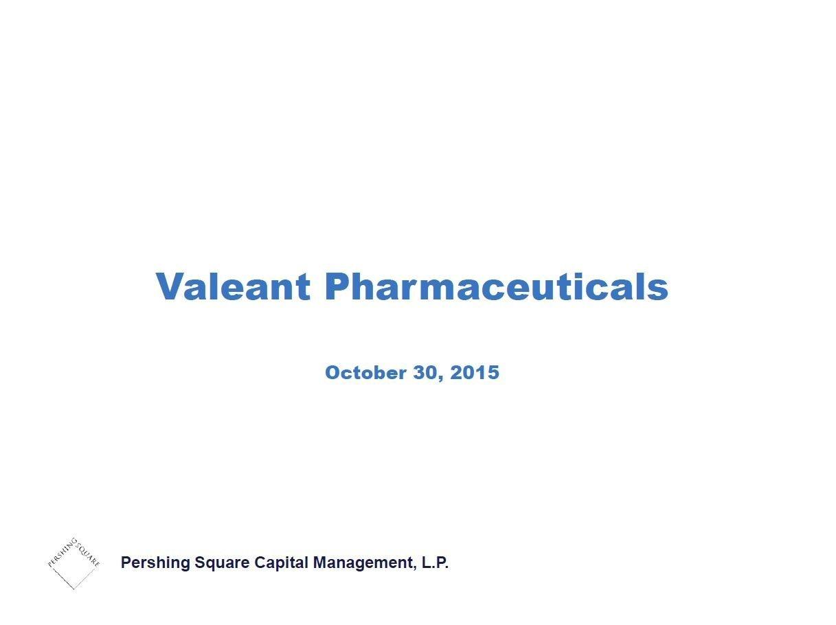 Pershing Square Valeant Third Presentation (Oct-2015)