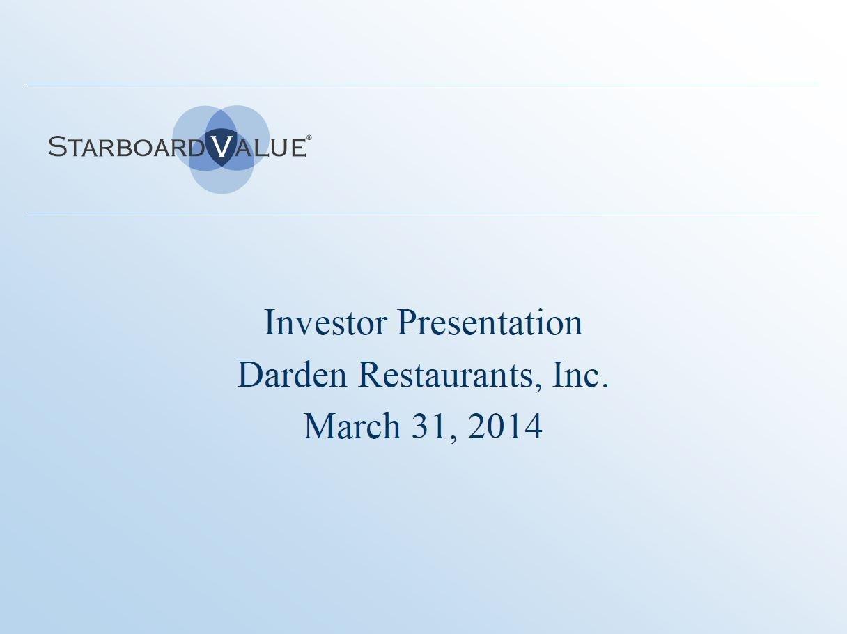 Starboard Darden Restaurants Presentation (Mar-2014)
