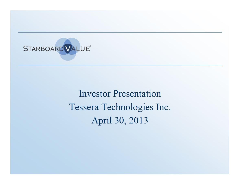 Starboard Tessera Technologies Presentation (Apr-2013)