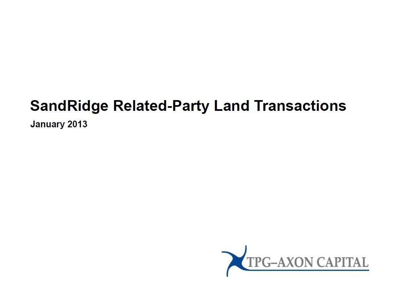 TPG-Axon SandRidge Related-Party Presentation (Jan-2013)