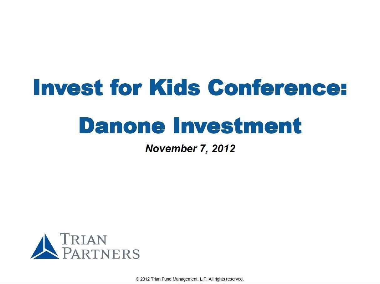Trian Danone Presentation (Nov-2012)
