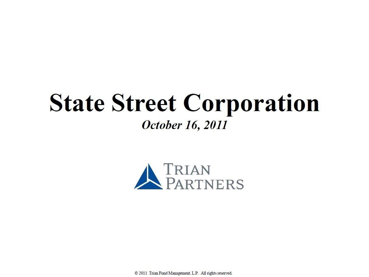 Trian State Street Corp Presentation (Oct-2011)